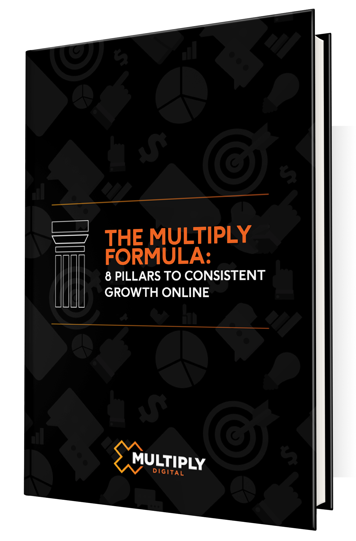 The Multiply Formula: 8 Pillars to Consistent Growth Online