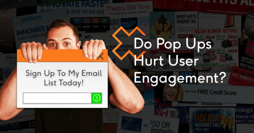 Do Pop Ups Hurt User Engagement? Our Data Says No!